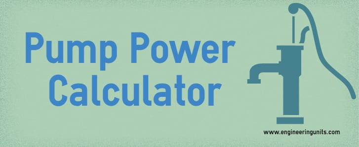 Pump Power Calculator