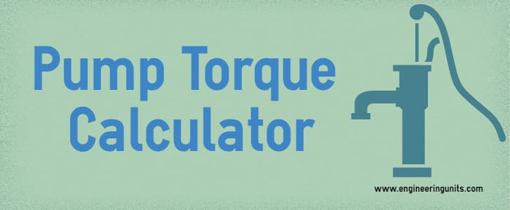 Pump Torque Calculator