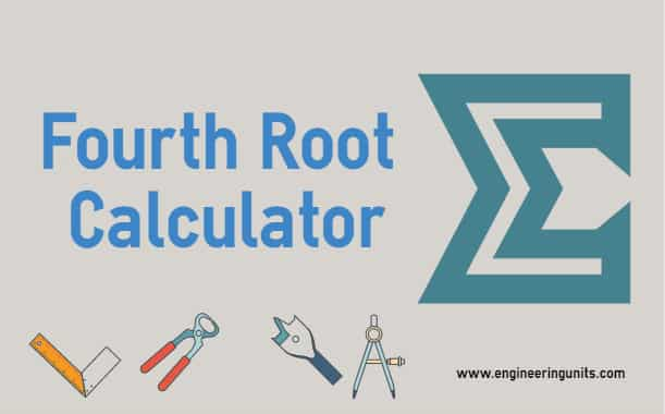 Fourth Root Calculator.