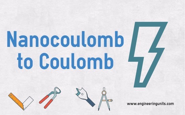 Nanocoulomb to Coulomb