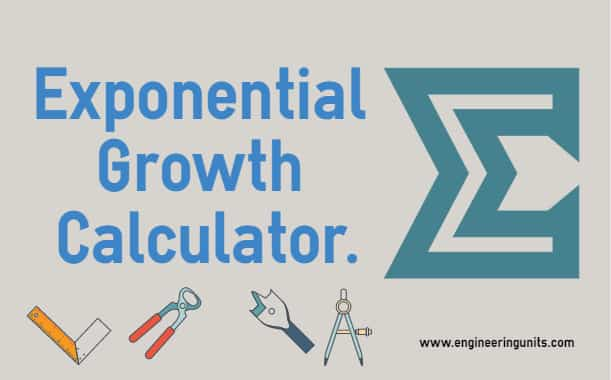 Exponential Growth Calculator/ Online Decay Calculator - Engineering