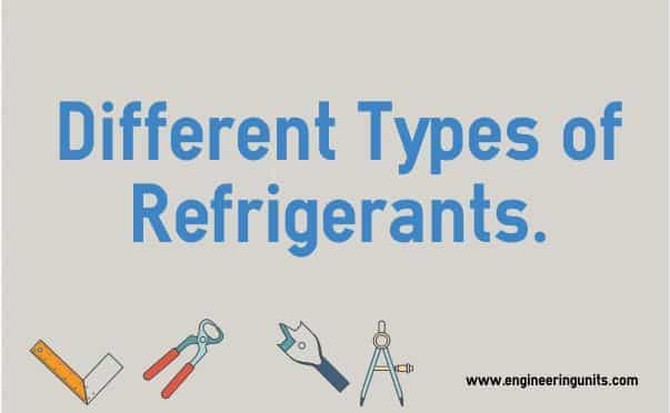 Different Types of Refrigerants